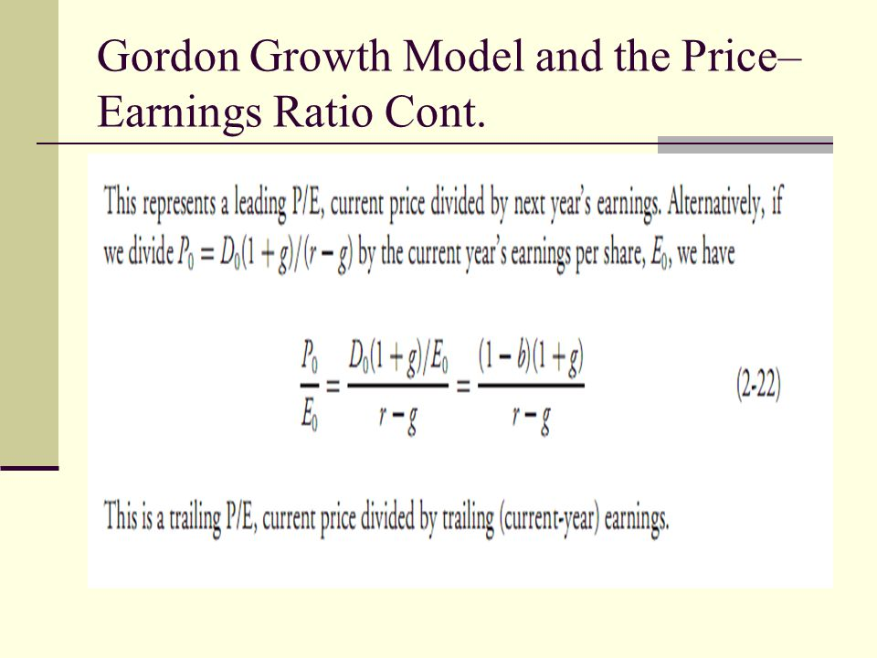 Gordon Growth Model and the Price–Earnings Ratio Cont.