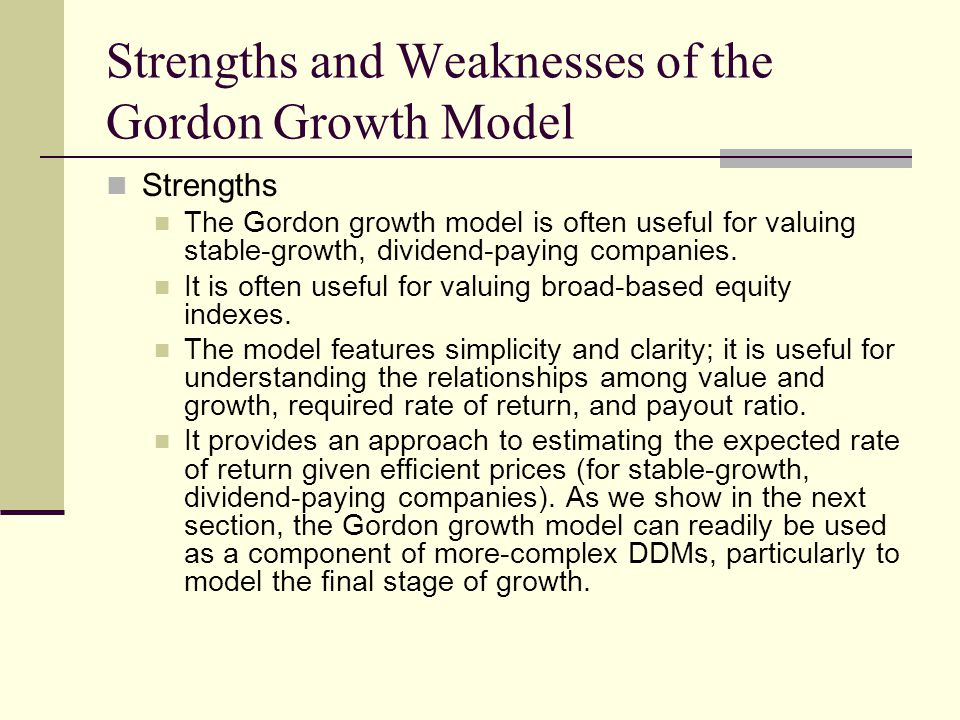 Strengths and Weaknesses of the Gordon Growth Model