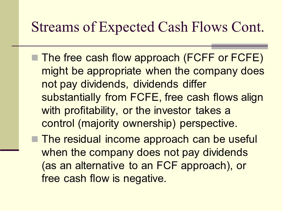 Streams of Expected Cash Flows Cont.