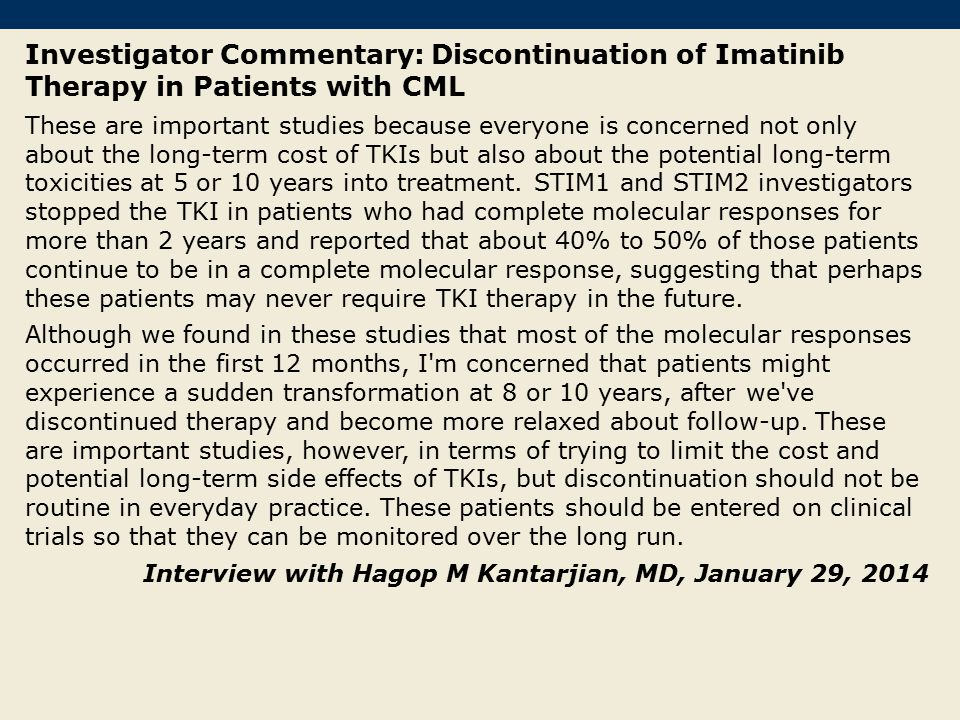 Investigator Commentary: Discontinuation of Imatinib Therapy in Patients with CML