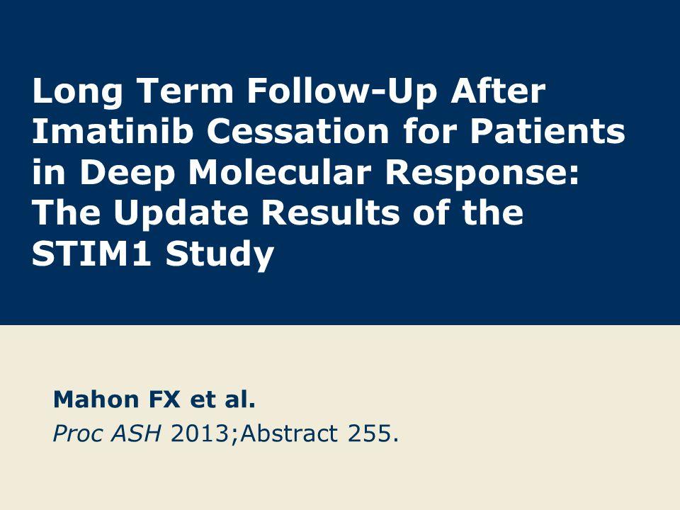 Mahon FX et al. Proc ASH 2013;Abstract 255.