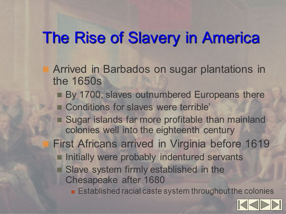 The Rise of Slavery in America