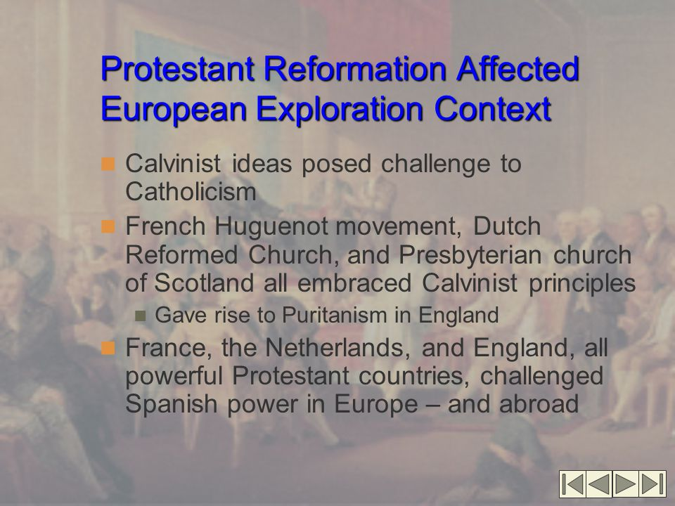 Protestant Reformation Affected European Exploration Context
