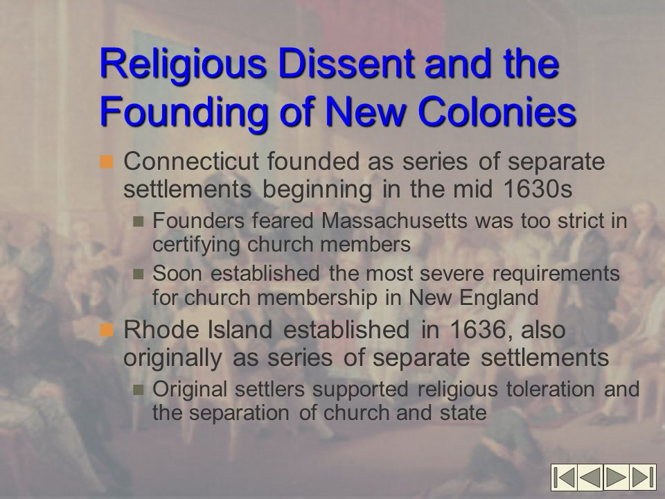 Religious Dissent and the Founding of New Colonies