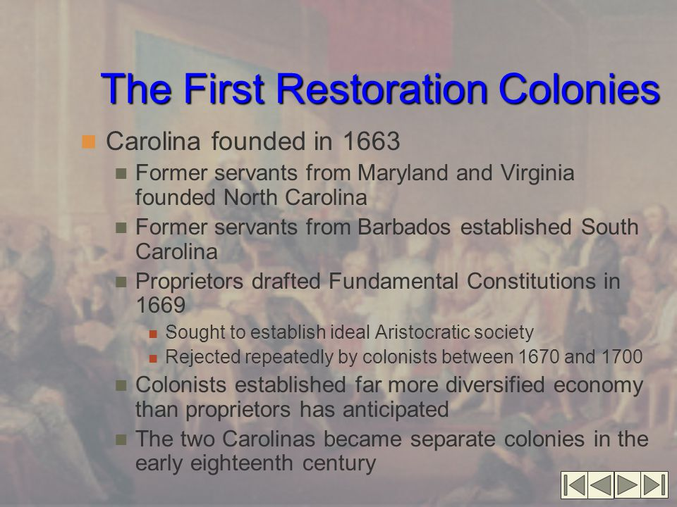 The First Restoration Colonies