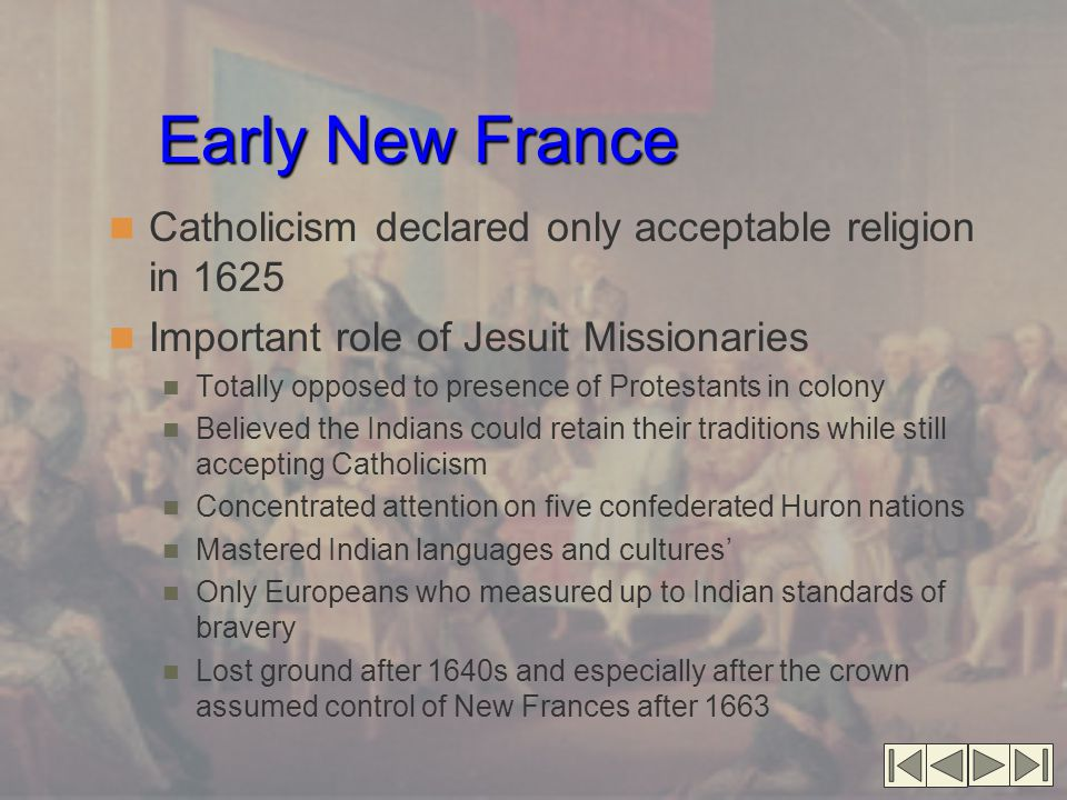 Early New France Catholicism declared only acceptable religion in 1625