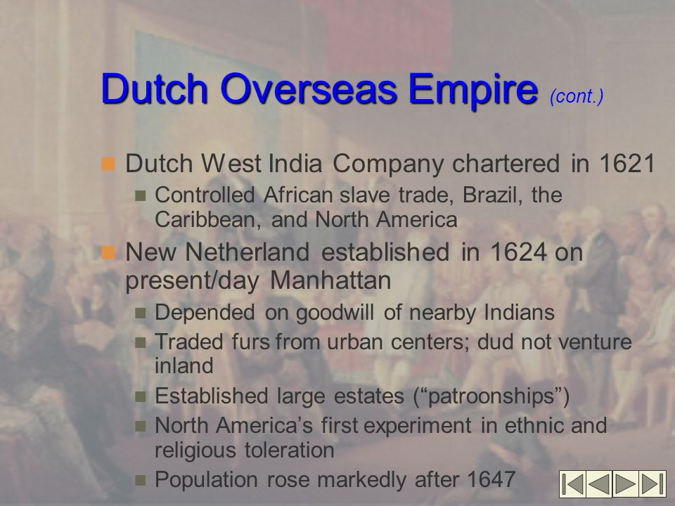 Dutch Overseas Empire (cont.)