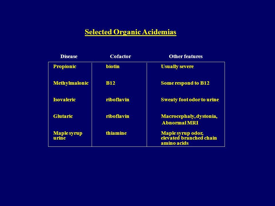 Selected Organic Acidemias