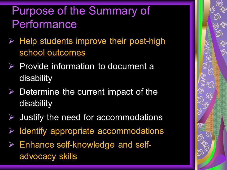 Purpose of the Summary of Performance