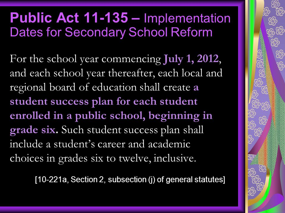 Public Act 11-135 – Implementation Dates for Secondary School Reform