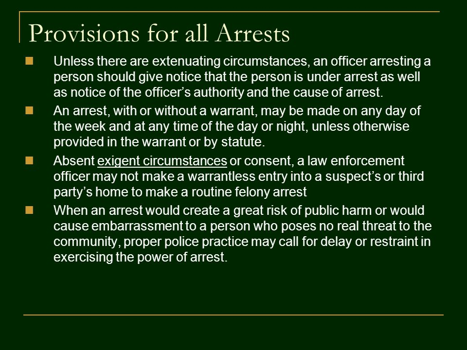 Provisions for all Arrests