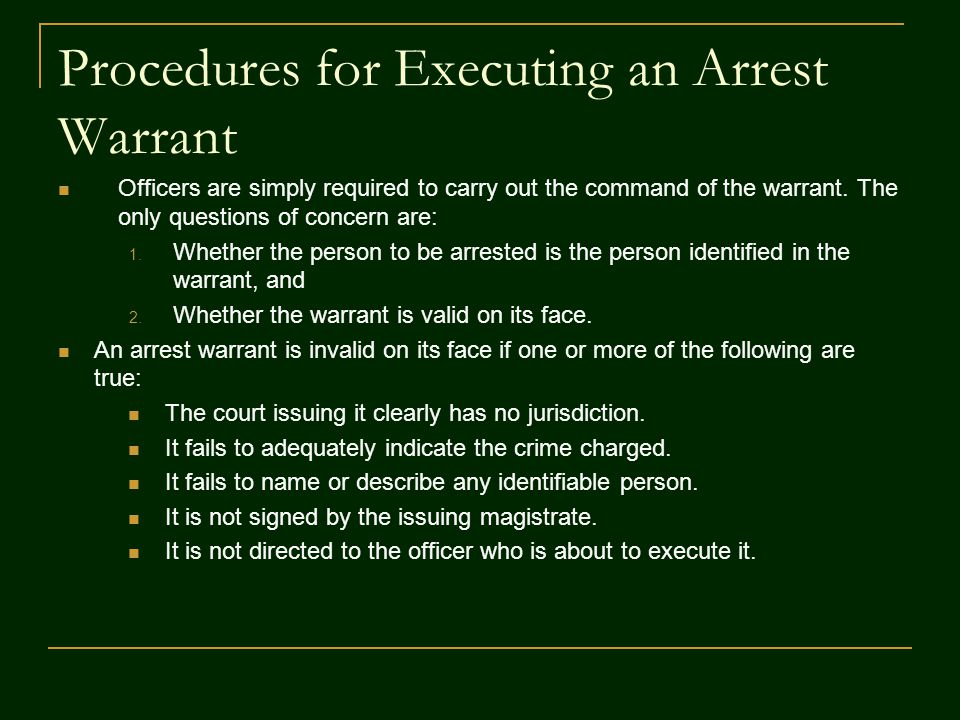 Procedures for Executing an Arrest Warrant