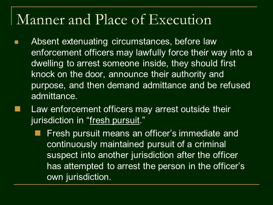 Manner and Place of Execution