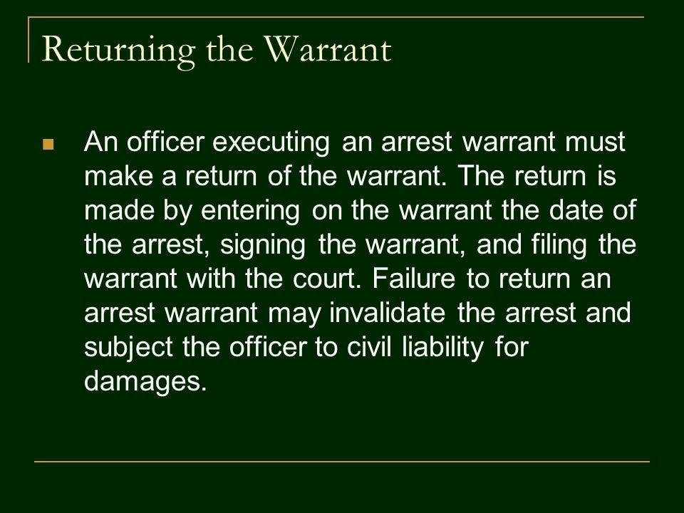 Returning the Warrant