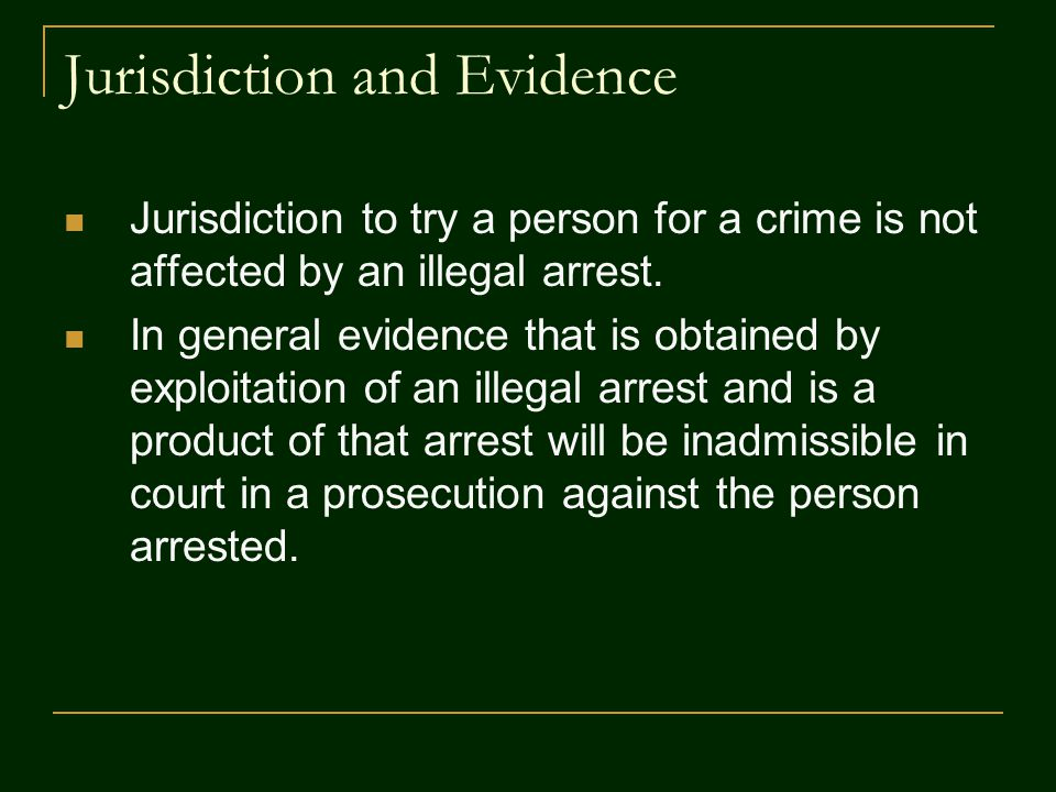 Jurisdiction and Evidence