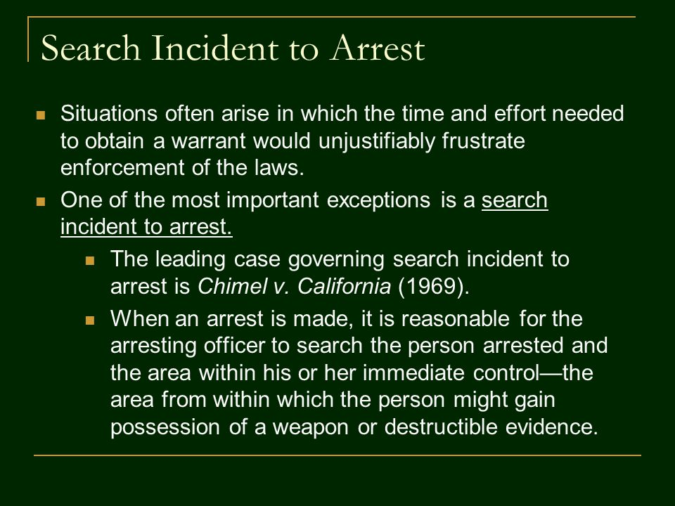 Search Incident to Arrest
