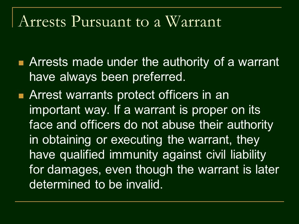 Arrests Pursuant to a Warrant