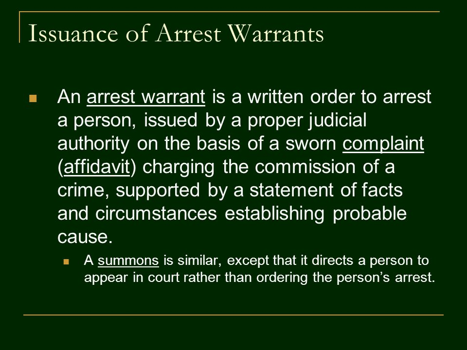 Issuance of Arrest Warrants
