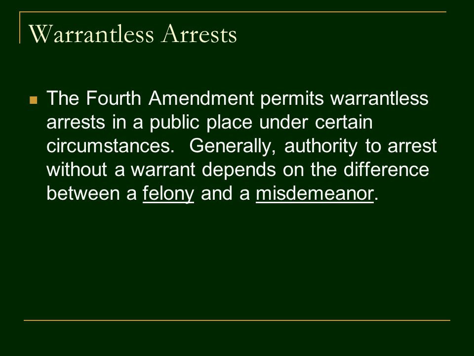 Warrantless Arrests