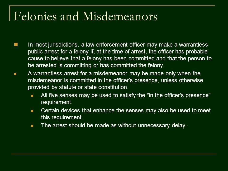Felonies and Misdemeanors
