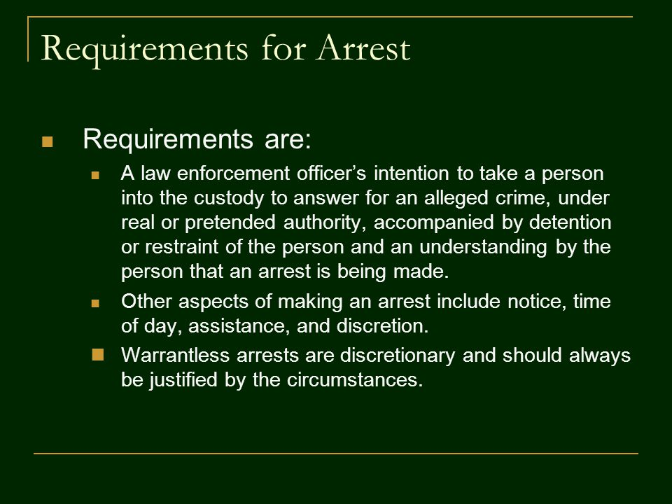Requirements for Arrest