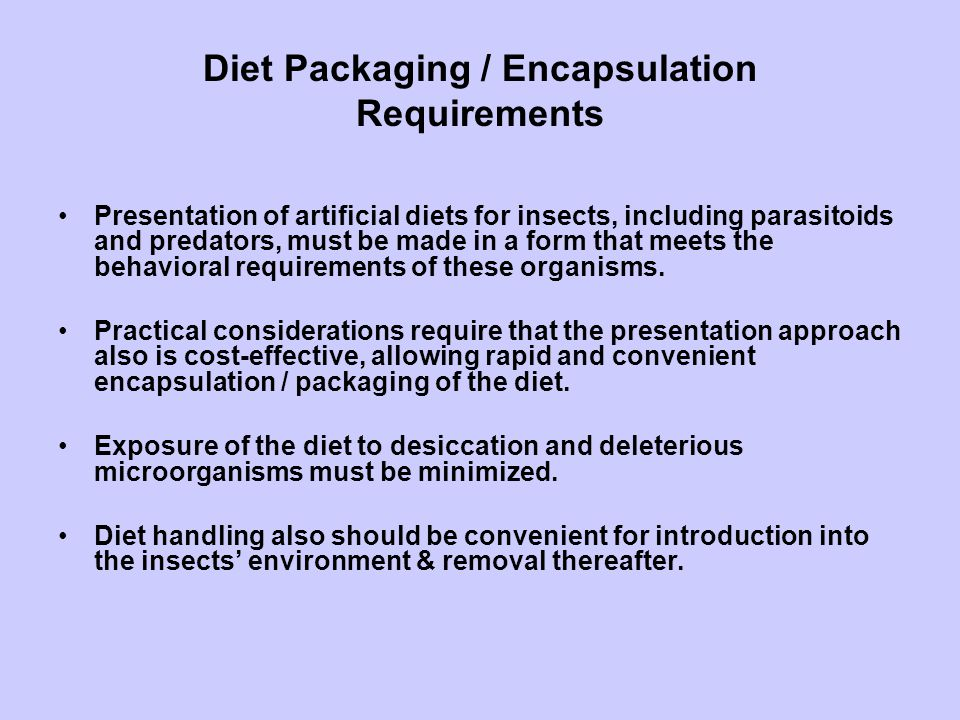 Diet Packaging / Encapsulation Requirements