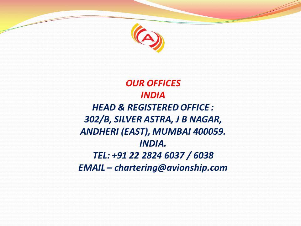 ANDHERI (EAST), MUMBAI 400059. INDIA. EMAIL – chartering@avionship.com