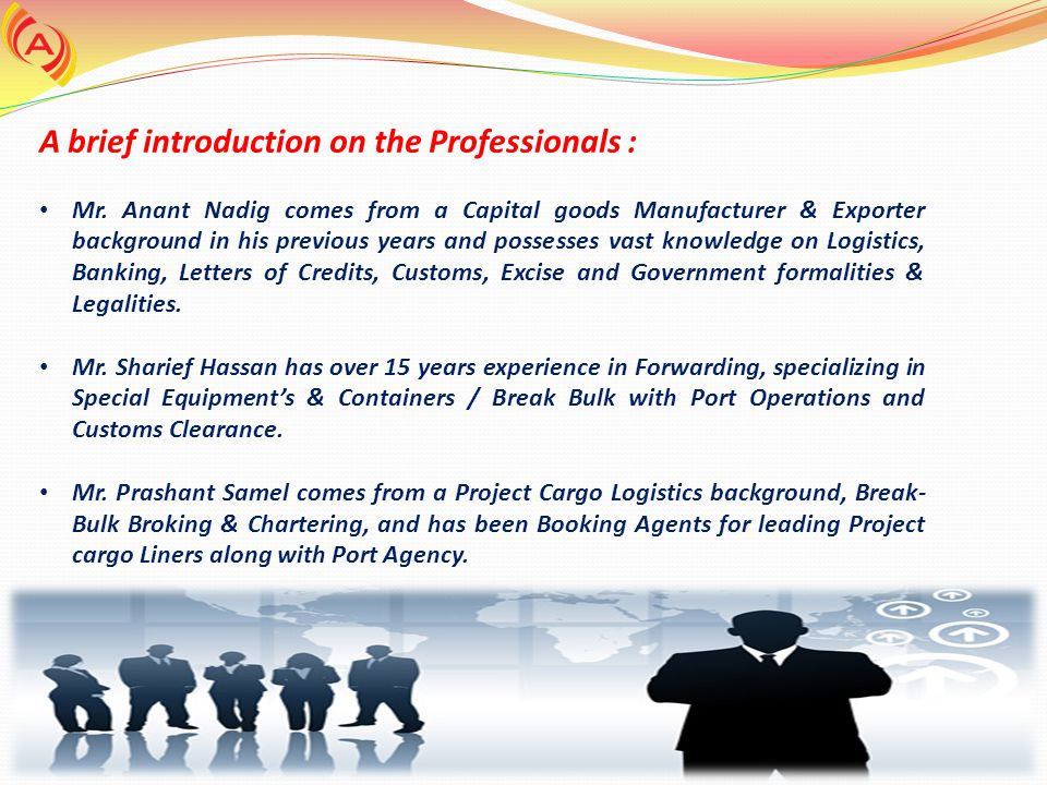 A brief introduction on the Professionals :