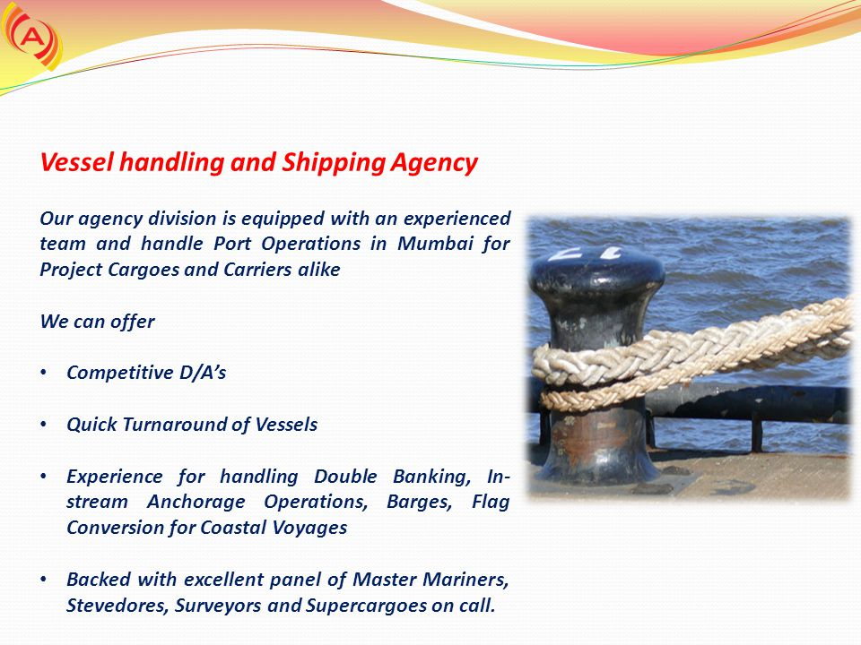 Vessel handling and Shipping Agency
