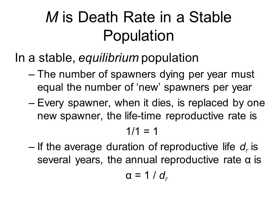M is Death Rate in a Stable Population