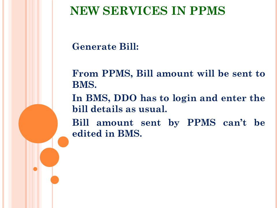 NEW SERVICES IN PPMS Generate Bill: