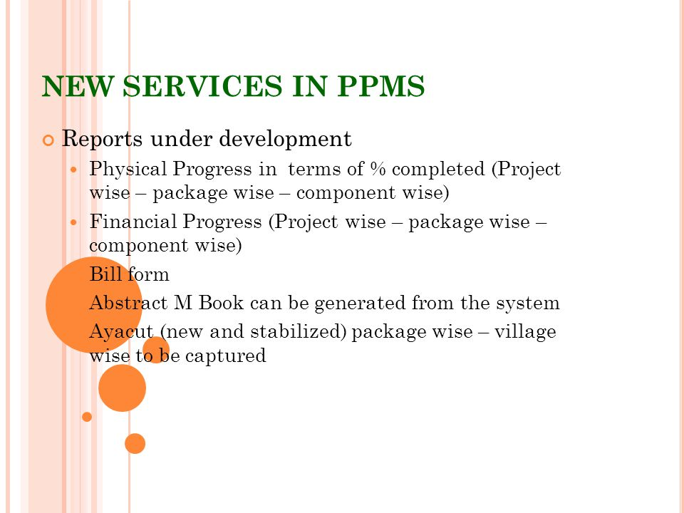 NEW SERVICES IN PPMS Reports under development
