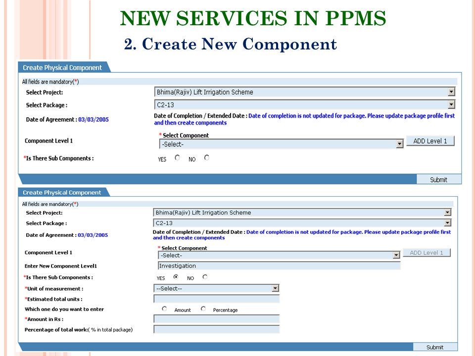 NEW SERVICES IN PPMS 2. Create New Component