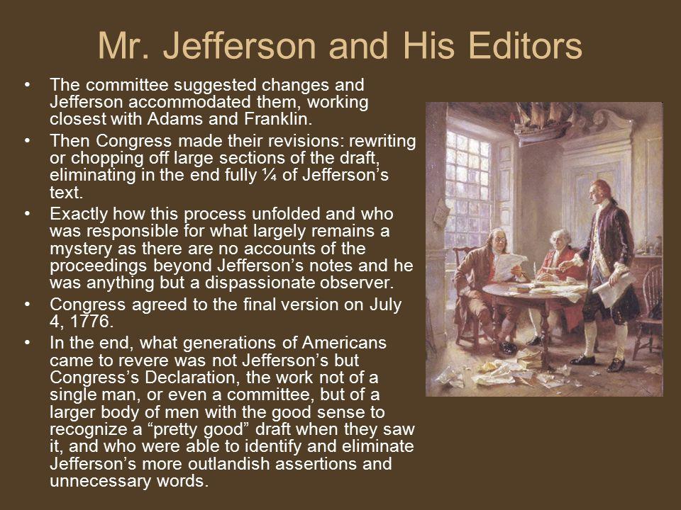 Mr. Jefferson and His Editors