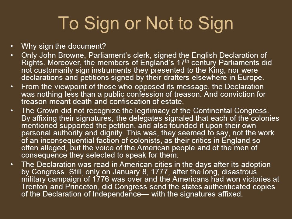 To Sign or Not to Sign Why sign the document