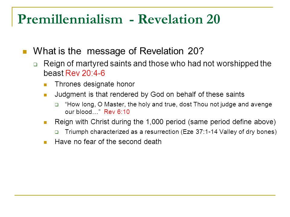 Premillennialism - Revelation 20