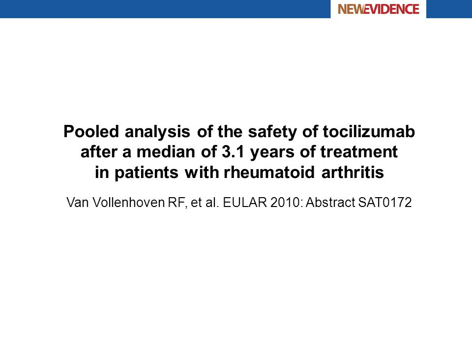 Van Vollenhoven RF, et al. EULAR 2010: Abstract SAT0172