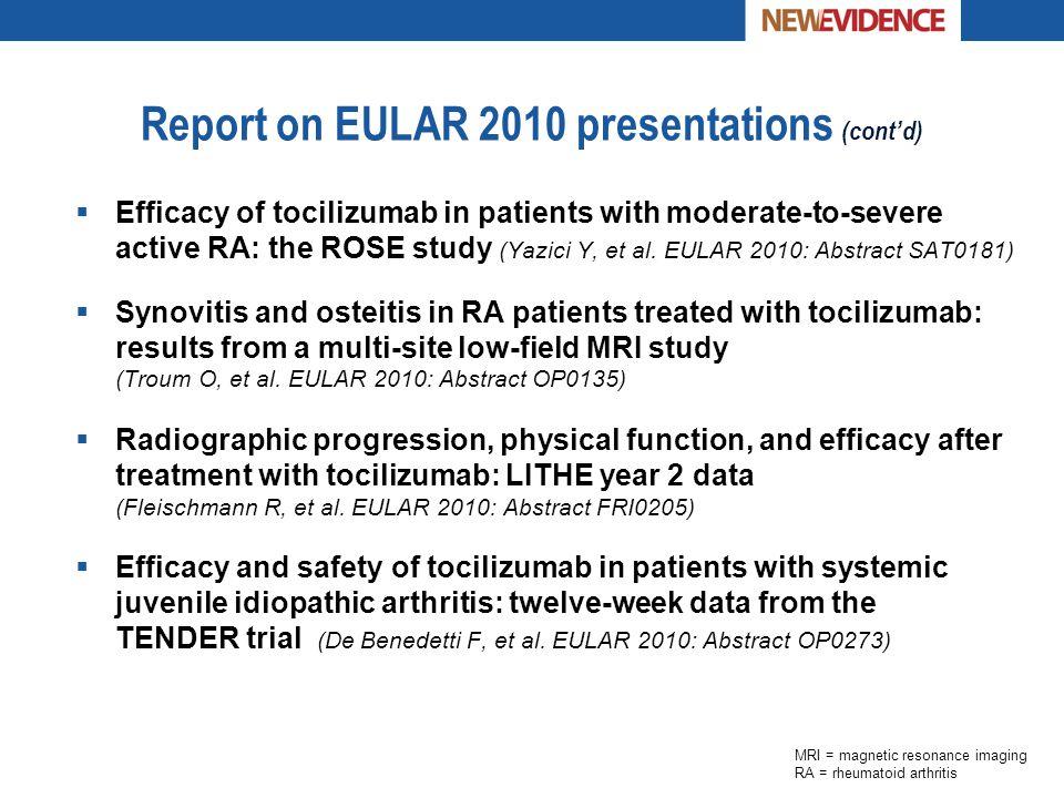 Report on EULAR 2010 presentations (cont'd)
