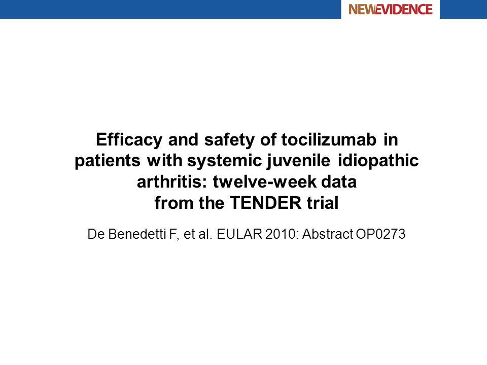 De Benedetti F, et al. EULAR 2010: Abstract OP0273