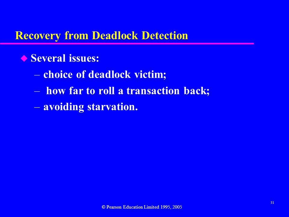Recovery from Deadlock Detection