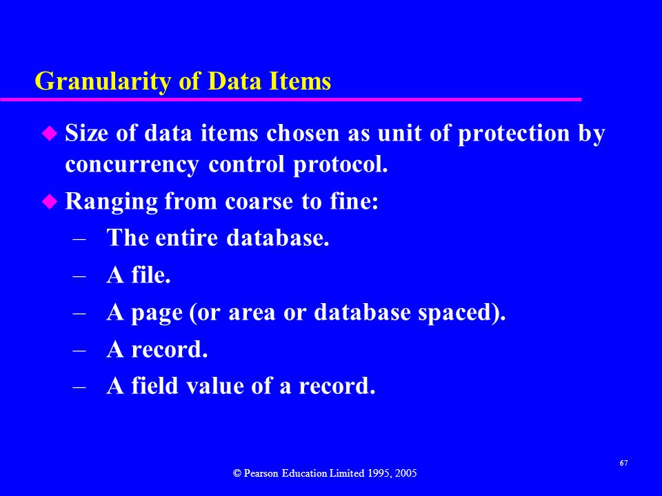 Granularity of Data Items