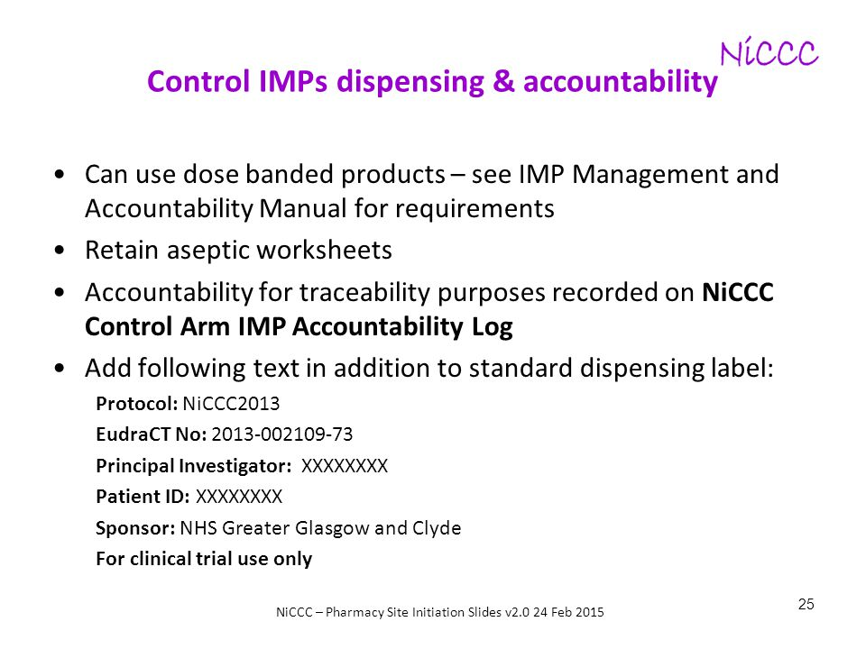 Control IMPs dispensing & accountability