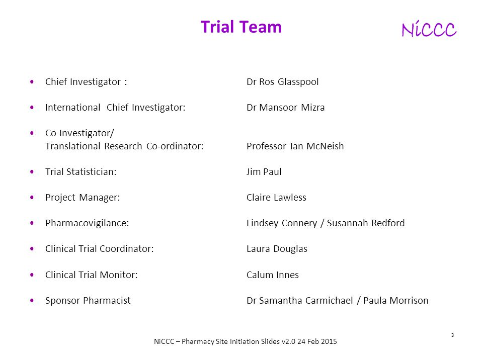 Trial Team Chief Investigator : Dr Ros Glasspool