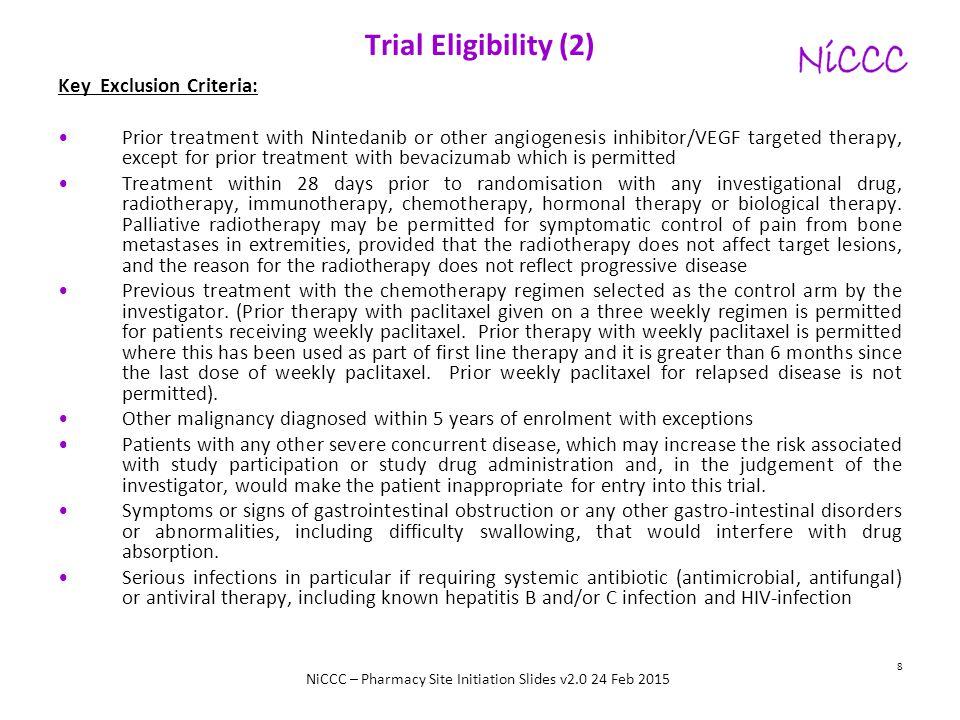 Trial Eligibility (2) Key Exclusion Criteria:
