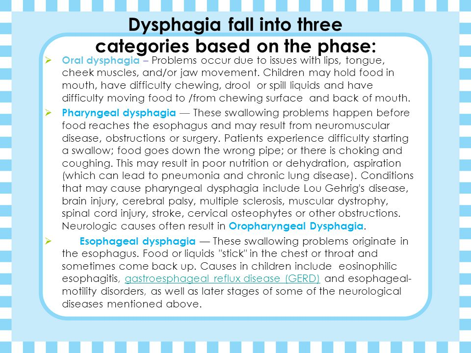 Dysphagia fall into three categories based on the phase: