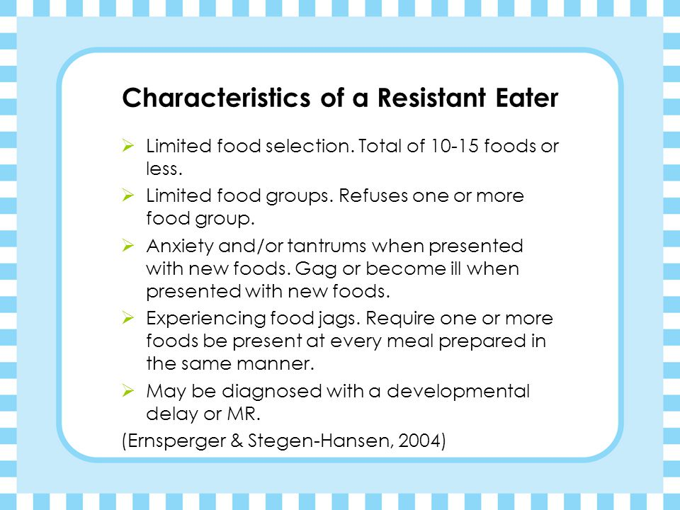 Characteristics of a Resistant Eater
