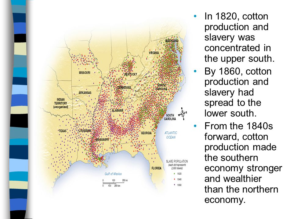 In 1820, cotton production and slavery was concentrated in the upper south.