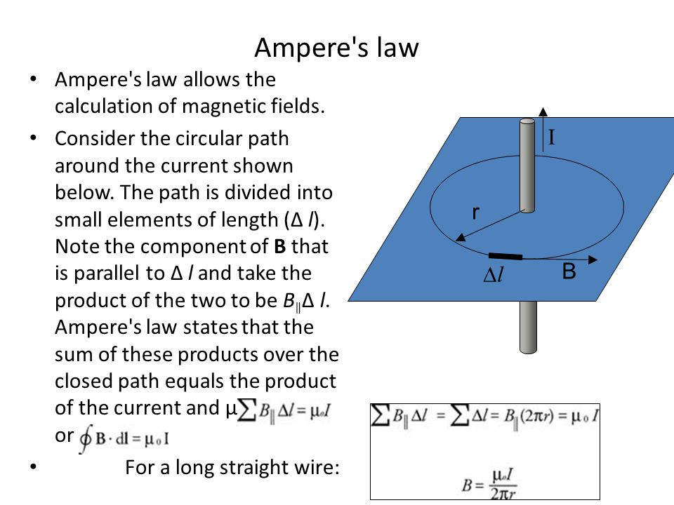 Ampere s law Ampere s law allows the calculation of magnetic fields.