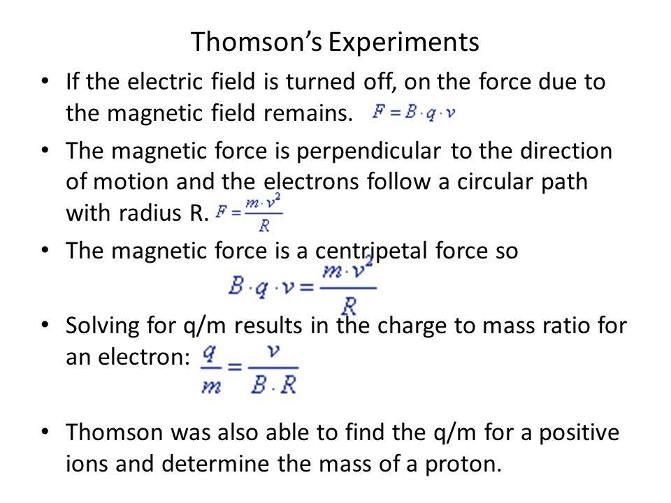 Thomson's Experiments