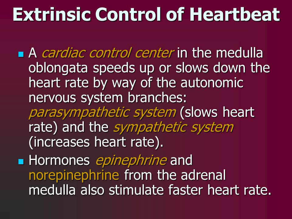 Extrinsic Control of Heartbeat